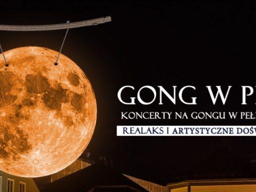 GongPełnia – koncert na gongach w pełnie księżyca
