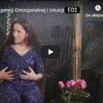 Kurs Inteligencji Emocjonalnej - Odcinek 1 - Podstawy Emocji